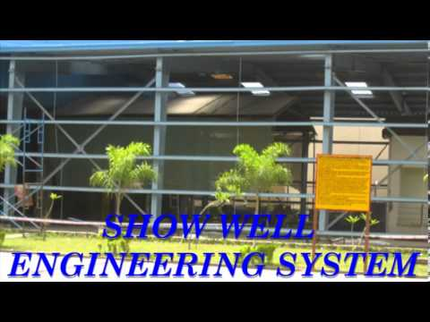 SHOW WELL ENGINEERING SYSTEM