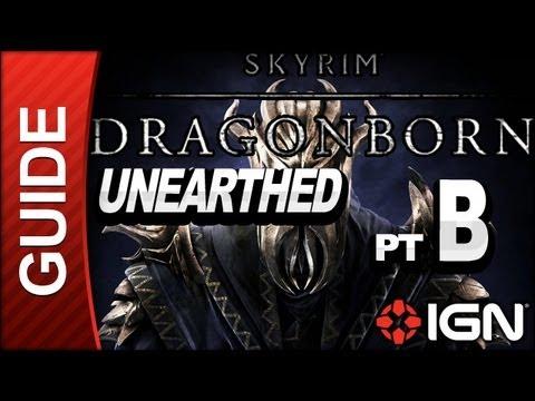 Skyrim Dragonborn DLC Walkthrough: Unearthed Part B |