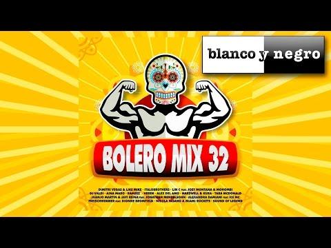 Bolero Mix 32 (Megamix by Mikel Vilchez) Official Video Mix