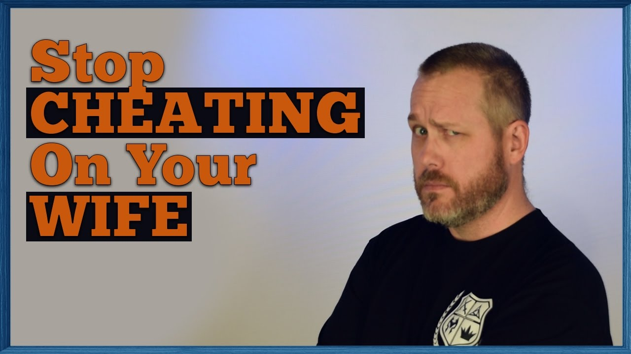 how to stop wife from cheating