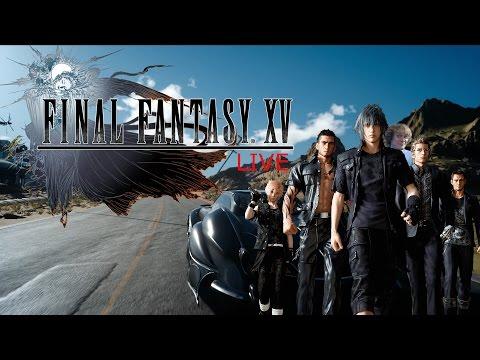Final Fantasy XV | Stream #7 | Plenty of Side Quests - Final Fantasy XV | Stream #7 | Plenty of Side Quests