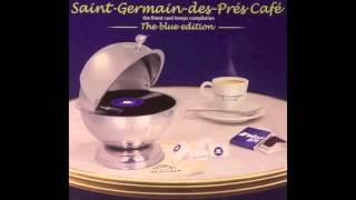 Saint Germain des Prés Café The Blue Edition CD1