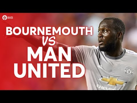 Bournemouth vs Manchester United LIVE PREVIEW