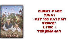 Download Lagu Gummy-Fade Away (Ost 100 Days My Prince) Lyric+Terjemahan mp3