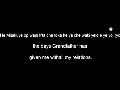 Lakota Lodge Songs 5/16, I Pray to Grandfather Great Spirit First, Wakan Tanka Toka He Ya