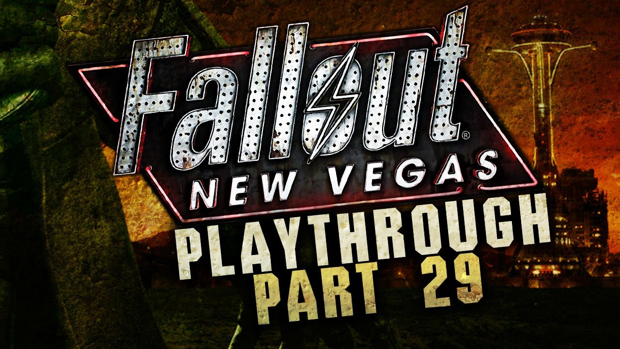 Fallout New Vegas - Episode 29 - A title that references the video