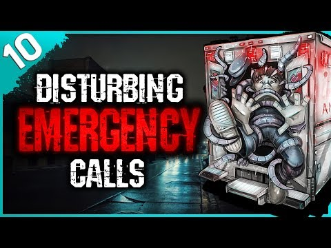 10 HORRIFYING Emergency Calls | Darkness Prevails