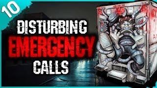 10 HORRIFYING Emergency Calls | Darkness Prevails