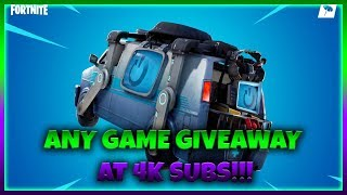 Fortnite with Subs!!! ANY GAME GIVEAWAY!!!