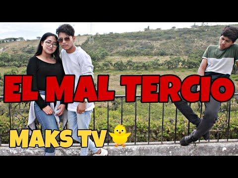 EL MAL TERCIO / MAKS TV