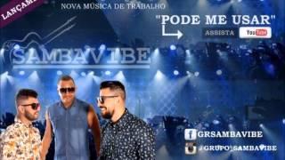 Samba vibe  -  Pode me usar