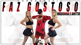 Faz Gostoso - Madonna Ft Anitta - Choreography Equipe Marreta 2019