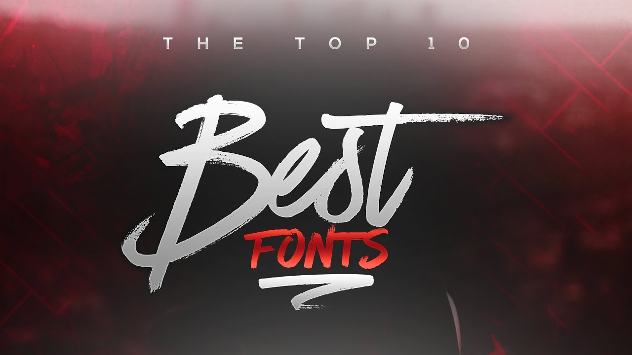 Best FREE Fonts to Use for YouTube 2017! (for Banners ...