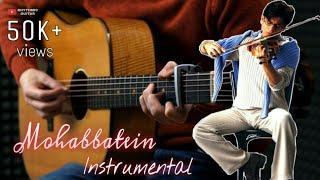 Mohabbatein instrumental    theme song cover   Shah Rukh Khan   Amitabh Bacchan   Mohabbatein