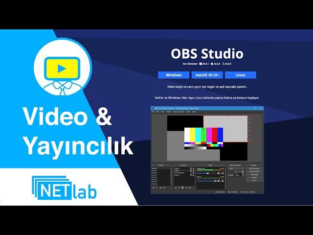 OBS Studio - Eğitim Videoları ve Twitch TV Yayıncıları İçin