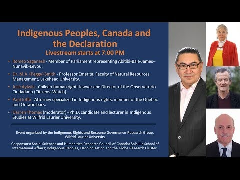 Indigenous Peoples, Canada and the Declaration Conference Keynote Address
