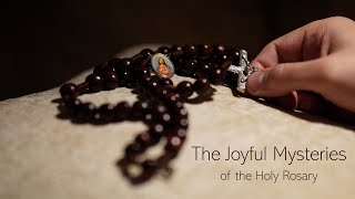 1. The Joyful Mysteries of the Holy Rosary
