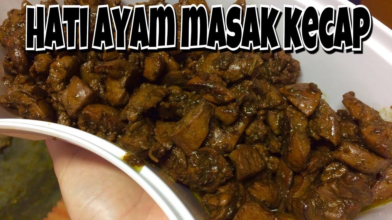 RESEP HATI AYAM MASAK KECAP || CARA MUDAH MASAK HATI AYAM ...