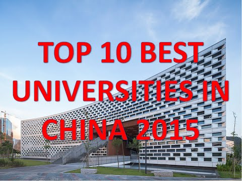 Top 10 Best Universities In China 2015/Top 10 Mejores Universidades De China 2015