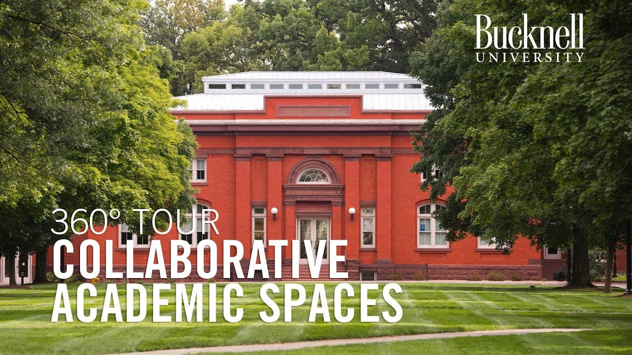 360 Campus Tour Bucknell University Collaborative Academic Spaces