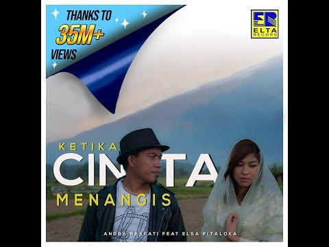 Andra Respati Feat Elsa Pitaloka Ketika Cinta Menangis [Official Music Video]