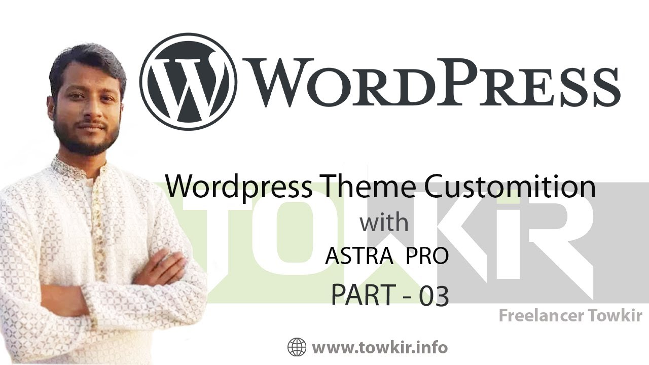 Wordpress Theme Customization With ASTRA Pro (Part-03)