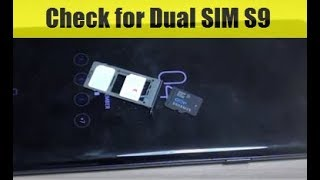 How to Check If Your Samsung Galaxy S9 Supports Dual SIM Card