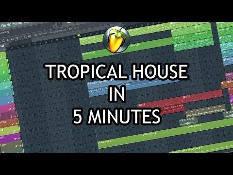 MAKE TROPICAL HOUSE IN 5 MINUTES [FL STUDIO 20]