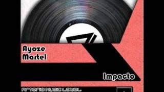 Ayoze Martel - Impacto (Original Mix)