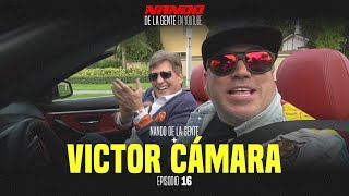 NANDO DE LA GENTE EN YOUTUBE | VICTOR CAMARA | PODCAST | EP 16 | WEBSHOW