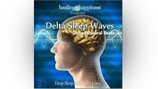 DELTA SLEEP - Delta BiNaural Beats Designed for Sleep, Deep Sleep, BiNaural Beats for Sleep