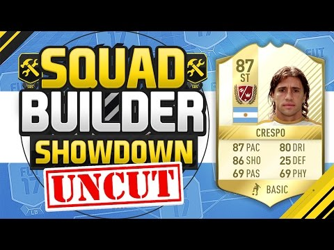 FIFA 17 SQUAD BUILDER SHOWDOWN UNCUT!!! LEGEND CRESPO!!! Behind The Scenes Uncut SBSD