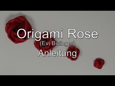 Anleitung: Origami Rose (Evelyn [Evi] Bizinger)