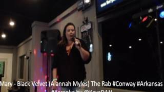 Mary   Black Velvet Alannah Myles The Rab #Conway #Arkansas #Karaoke by @KeysDAN