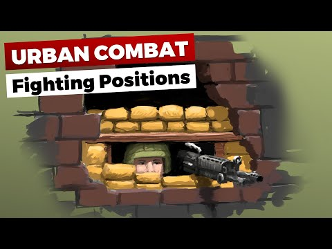 Urban Combat: Fighting Positions