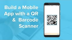 How to Build an App with a QR and Barcode Scanner