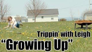 Trippin' with Leigh - Growing Up (SwearNet Sneak Peek)