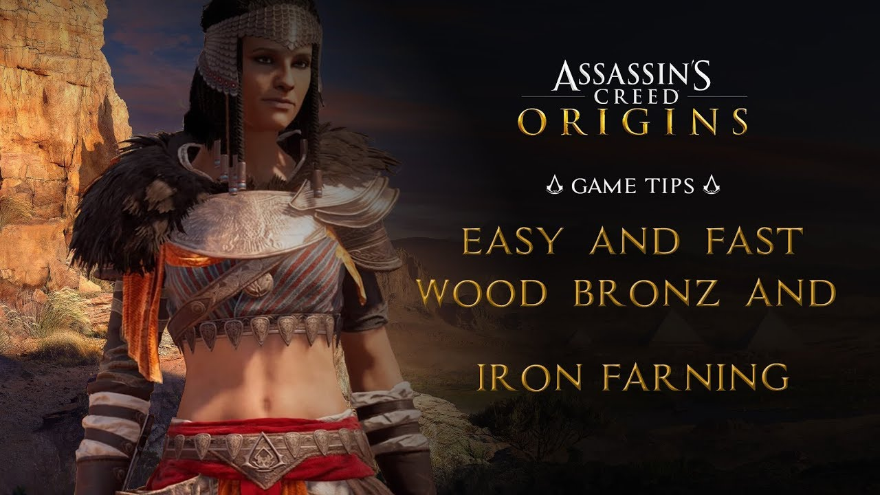 Assassin S Creed Origins Easy And Fast Wood Bronz Iron Farning