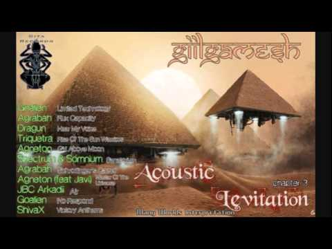 Giilgämesh - Acoustic Levitation Vol 3 [2015]