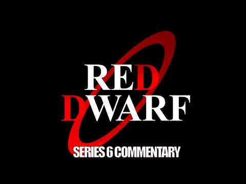 Red Dwarf - S6 Commentary [couchtripper]