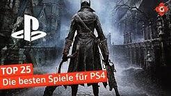 Die 25 besten Spiele für die PS4 | Must Have
