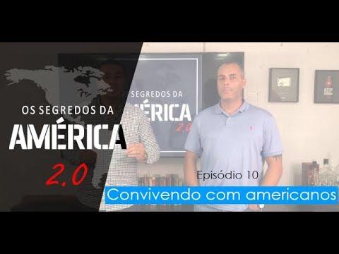 """""""Os Segredos da América 2.0"""" Episódio 10/15 """"Convivendo com Americanos"""""""