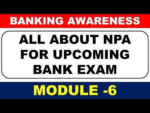 All About Non Performing Assets (NPA) For Bank PO & CLERK Exam