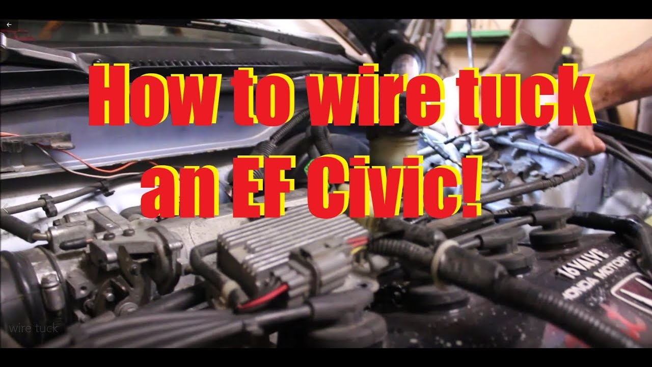 small resolution of doing a wire tuck on an ef civic