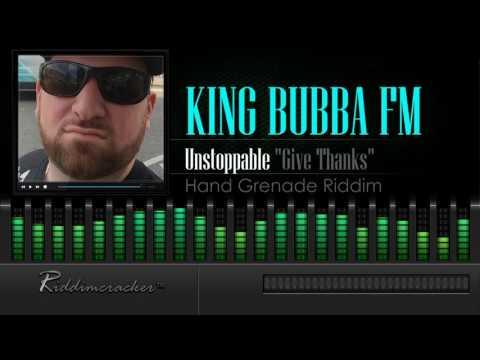 "King Bubba - Unstoppable ""Give Thanks"" (Hand Grenade Riddim) [Soca 2016] [HD]"
