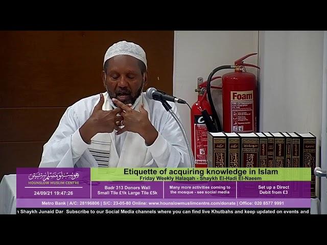 Etiquette of acquiring knowledge in Islam - Friday Weekly Halaqah - Shaykh El-Hadi El-Naeem