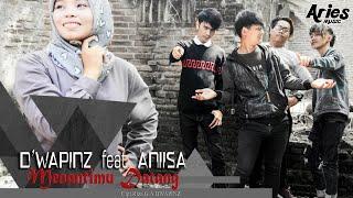 D'wapinz Ft. Aniisa - Menantimu Datang (Official Lyric Video)