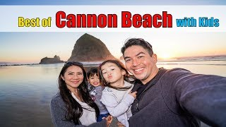 Best of Cannon Beach, Oregon with Kids 2018 [4K]
