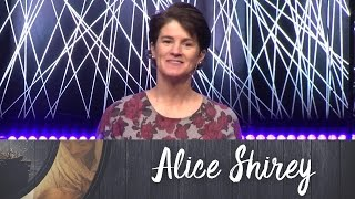 Why? Jesus Came to Show Us God's Glory - Alice Shirey