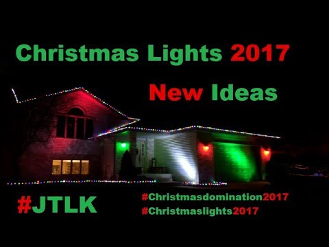 Christmas Lights 2017: Trying New Ideas